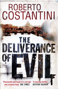 The Deliverance of Evil (ebok) av Roberto Cos