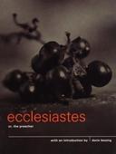 Ecclesiastes or, The Preacher