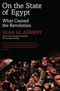 On the State of Egypt (e-bok) av Alaa Al Aswany