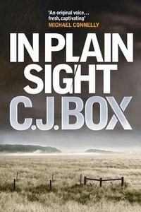 In Plain Sight (e-bog) af C.J. Box, C. J. Box