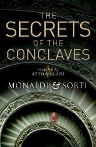 Secrets of the Conclaves (e-bog) af Rita Monaldi, Francesco Sorti