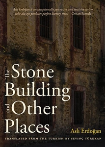 The Stone Building and Other Places (