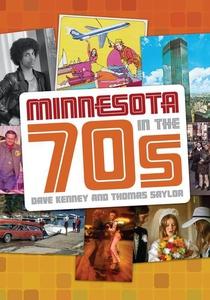 Minnesota in the '70s (e-bok) av Dave Kenney, T