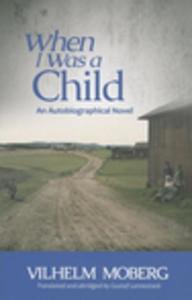 When I Was a Child (e-bok) av Vilhelm Moberg