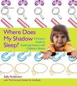 Where Does My Shadow Sleep?