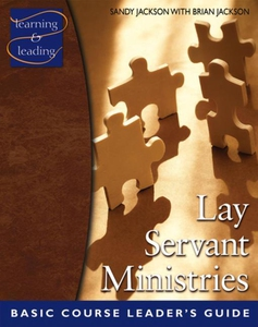 Lay Servant Ministries Basic Course Leader's Gu