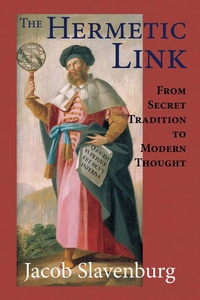 The Hermetic Link (e-bok) av Jacob Slavenburg