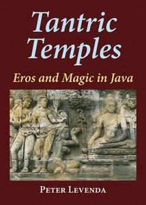 Tantric Temples (e-bok) av Peter Levenda
