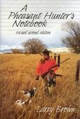 A Pheasant Hunter's Notebook