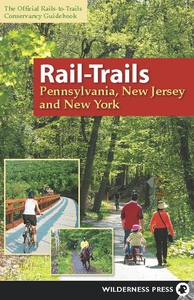Rail-Trails Pennsylvania, New Jersey, and New Y