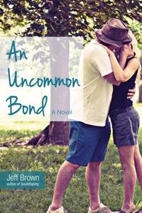 An Uncommon Bond (e-bok) av Jeff Brown