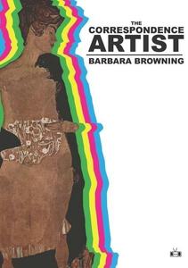 The Correspondence Artist (e-bok) av Barbara Br
