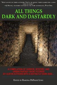 All Things Dark and Dastardly (e-bok) av Kaye G
