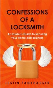 Confessions of a Locksmith (e-bok) av Justin Fa