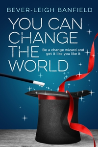 You Can Change The World (e-bok) av Bever-leigh