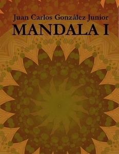 Mandala I (e-bok) av Juan Carlos González Junio