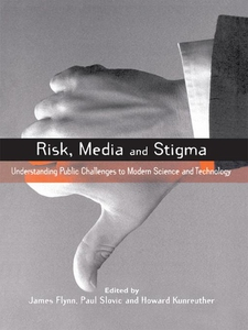 Risk, Media and Stigma (e-bok) av Paul Slovic