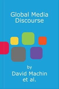 Global Media Discourse (e-bok) av David Machin,
