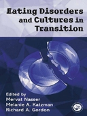 Eating Disorders and Cultures in Transition