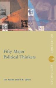 Fifty Major Political Thinkers (e-bok) av Ian A