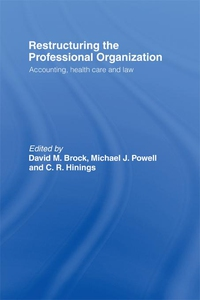 Restructuring the Professional Organization (e-