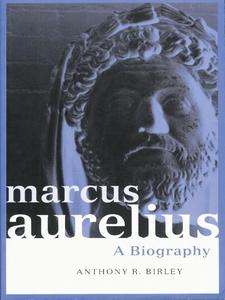 Marcus Aurelius (e-bog) af Anthony R Birley