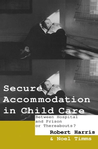 Secure Accommodation in Child Care (e-bok) av R