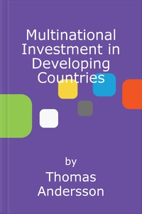 Multinational Investment in Developing Countrie