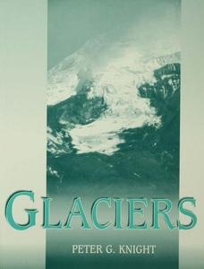 Glaciers (e-bok) av Peter Knight