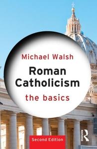 Roman Catholicism (e-bok) av Michael Walsh