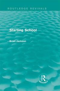 Starting School (Routledge Revivals) (e-bok) av