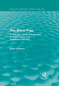 The Black Flag (Routledge Revivals) (e-bok) av