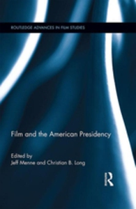 Film and the American Presidency (e-bok) av