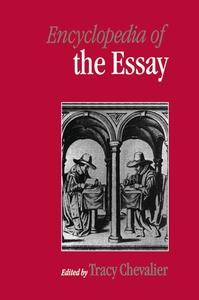 Encyclopedia of the Essay (e-bok) av