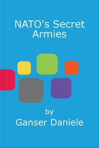 NATO's Secret Armies (e-bok) av Daniele Ganser,