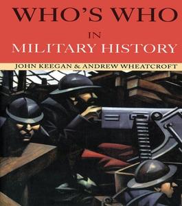 Who's Who in Military History (e-bok) av John K