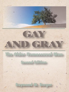 Gay and Gray (e-bok) av Phd John Dececco, John