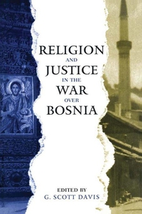 Religion and Justice in the War Over Bosnia (e-
