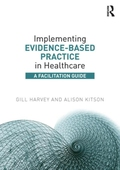 Implementing Evidence-Based Practice in Healthcare