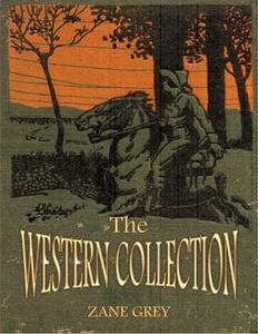 The Western Collection (e-bok) av Zane Grey