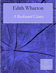 A Backward Glance (e-bok) av Edith Wharton