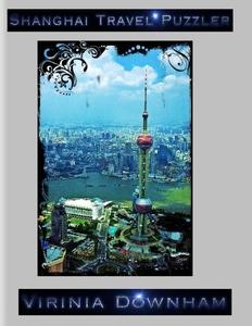 Shanghai Travel Puzzler (e-bok) av Virinia Down