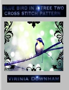 Blue Bird in a Tree Two Cross Stitch Pattern (e