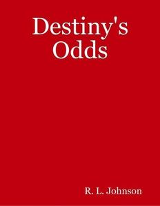 Destiny's Odds (e-bok) av R. L. Johnson
