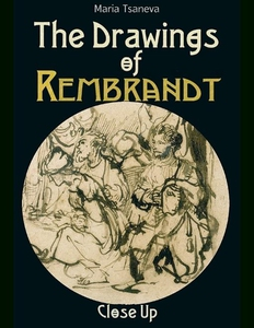 The Drawings of Rembrandt (e-bok) av Maria Tsan
