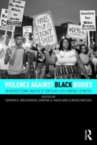 Violence Against Black Bodies (e-bok) av