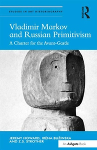 Vladimir Markov and Russian Primitivism (e-bok)