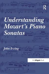 Understanding Mozart's Piano Sonatas (e-bok) av