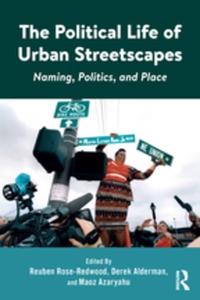 The Political Life of Urban Streetscapes (e-bok