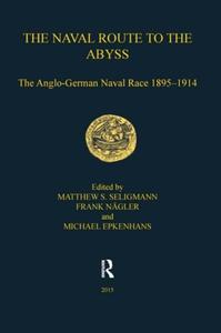 The Naval Route to the Abyss (e-bok) av Matthew